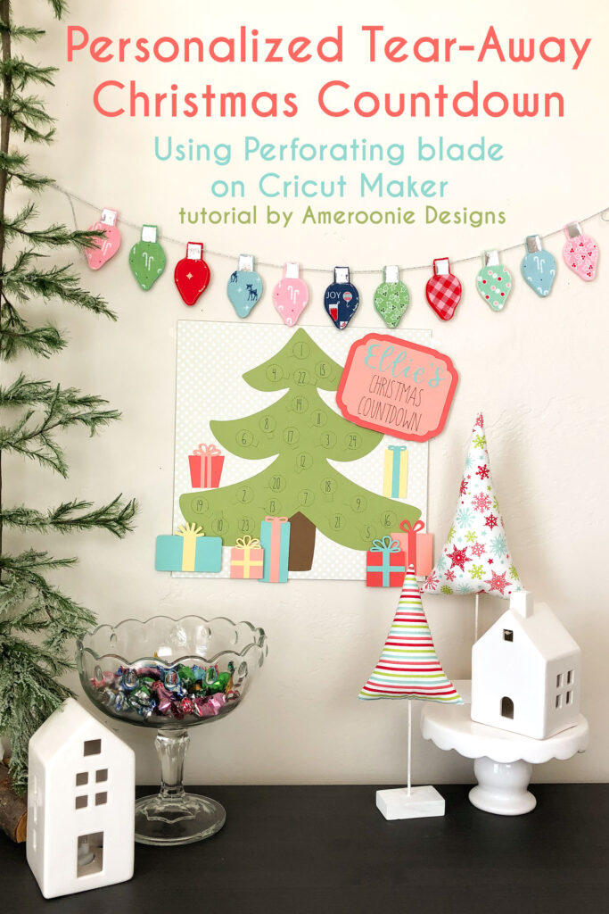 Personalized Christmas Countdown featured by top US craft blog Ameroonie Designs: image of Christmas tree countdown with garland.