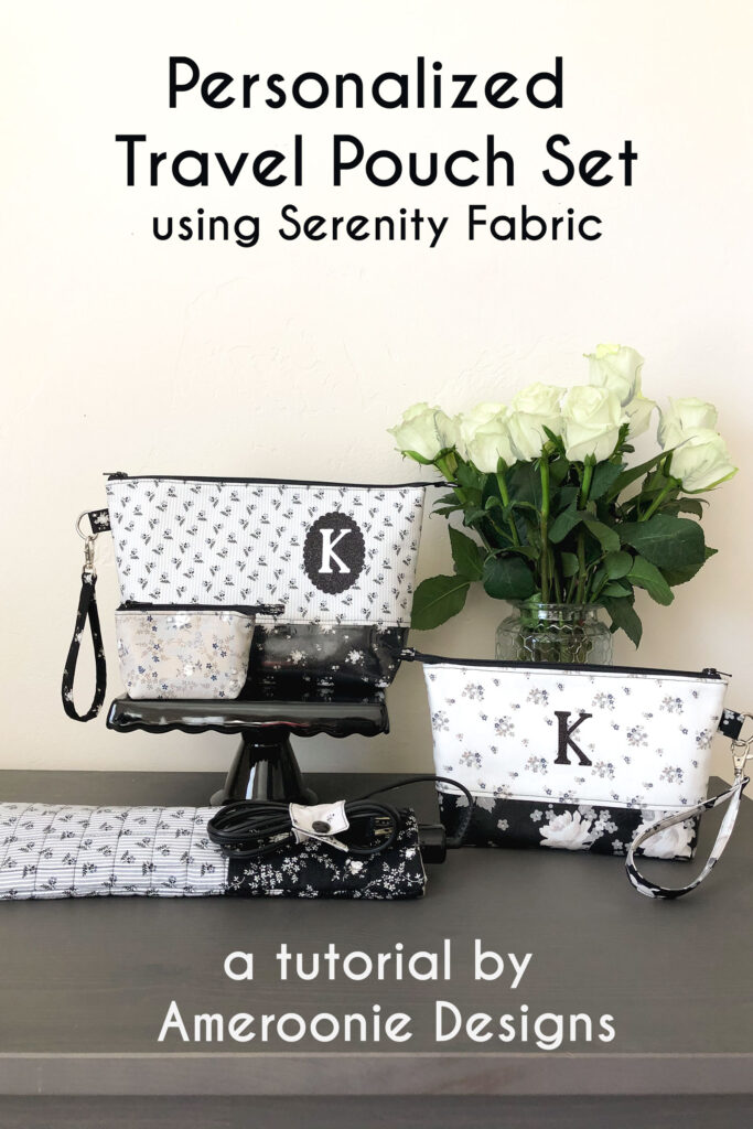 Personalized Zipper Pouch Tutorial featured by top US sewing blog Ameroonie Designs: image of travel pouch set with glitter iron on monogram.