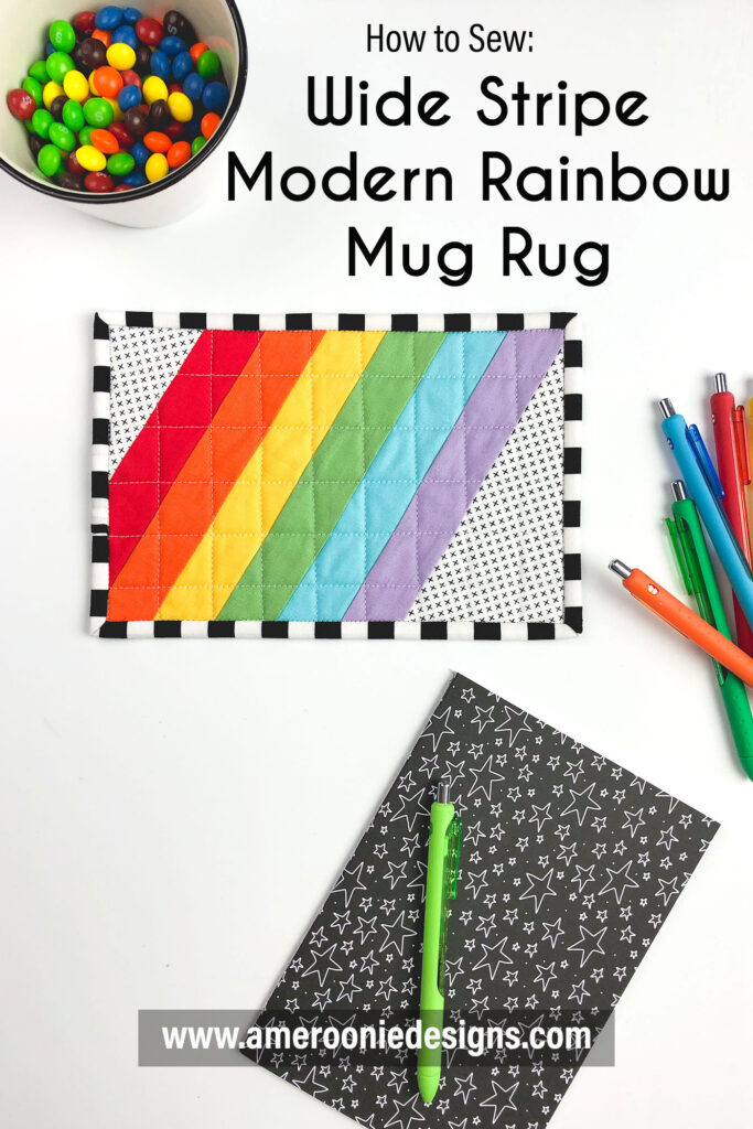 Wide Stripe Modern Rainbow mug rug tutorial by top US sewing blog Ameroonie Designs. Bright workspace with a colorful mug rug.